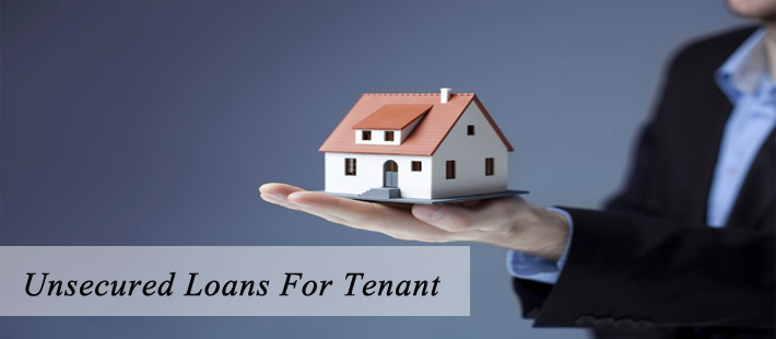 Unsecured Loan For Tenant