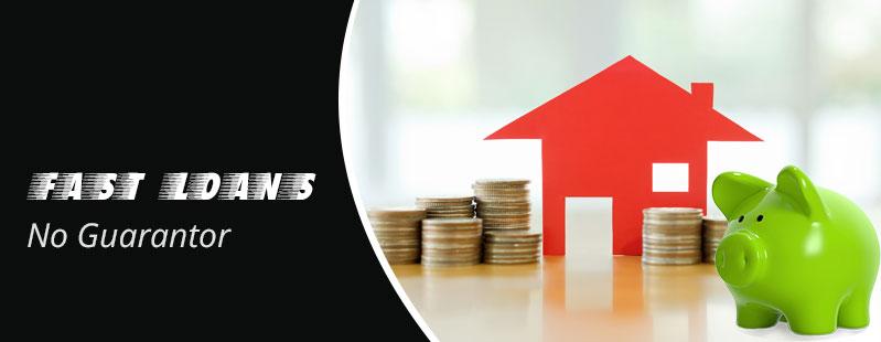 Fast loans no guarantor