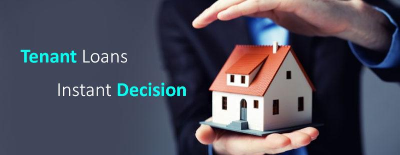 tenant loans instant decision